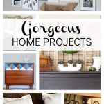 12 Gorgeous Home Projects