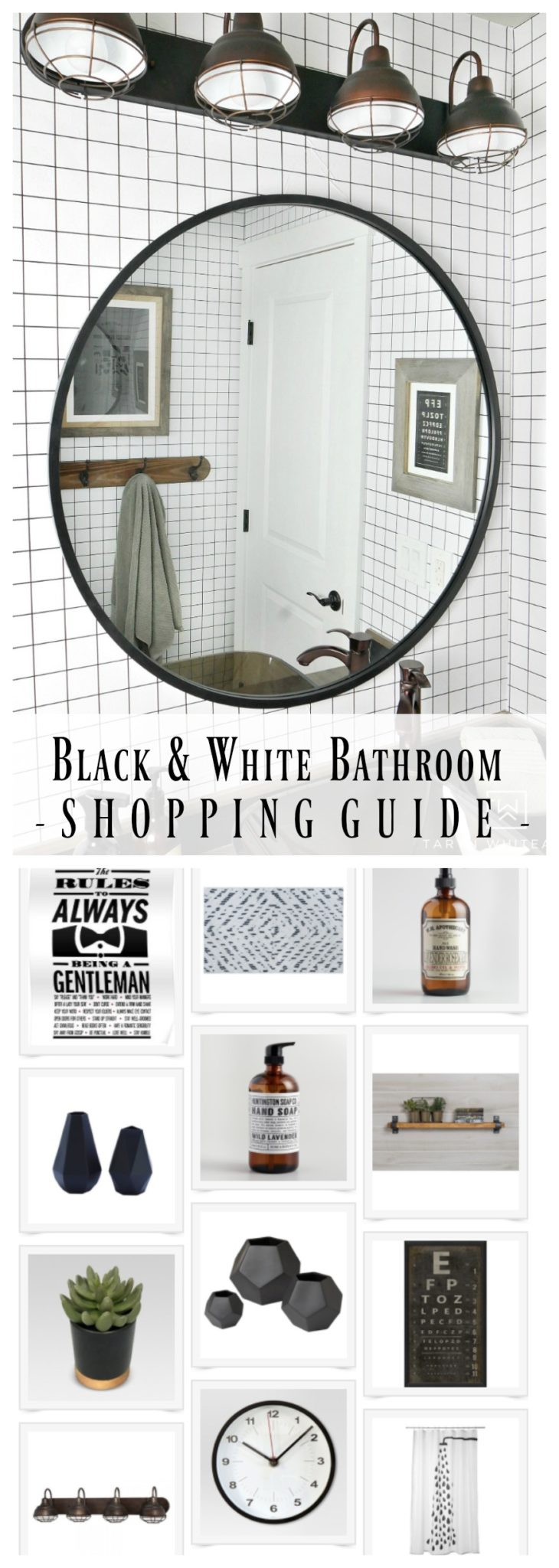 Get this black and white bathroom look! Click to find all the details of the industrial modern bathroom including shopping links for all the accesories!