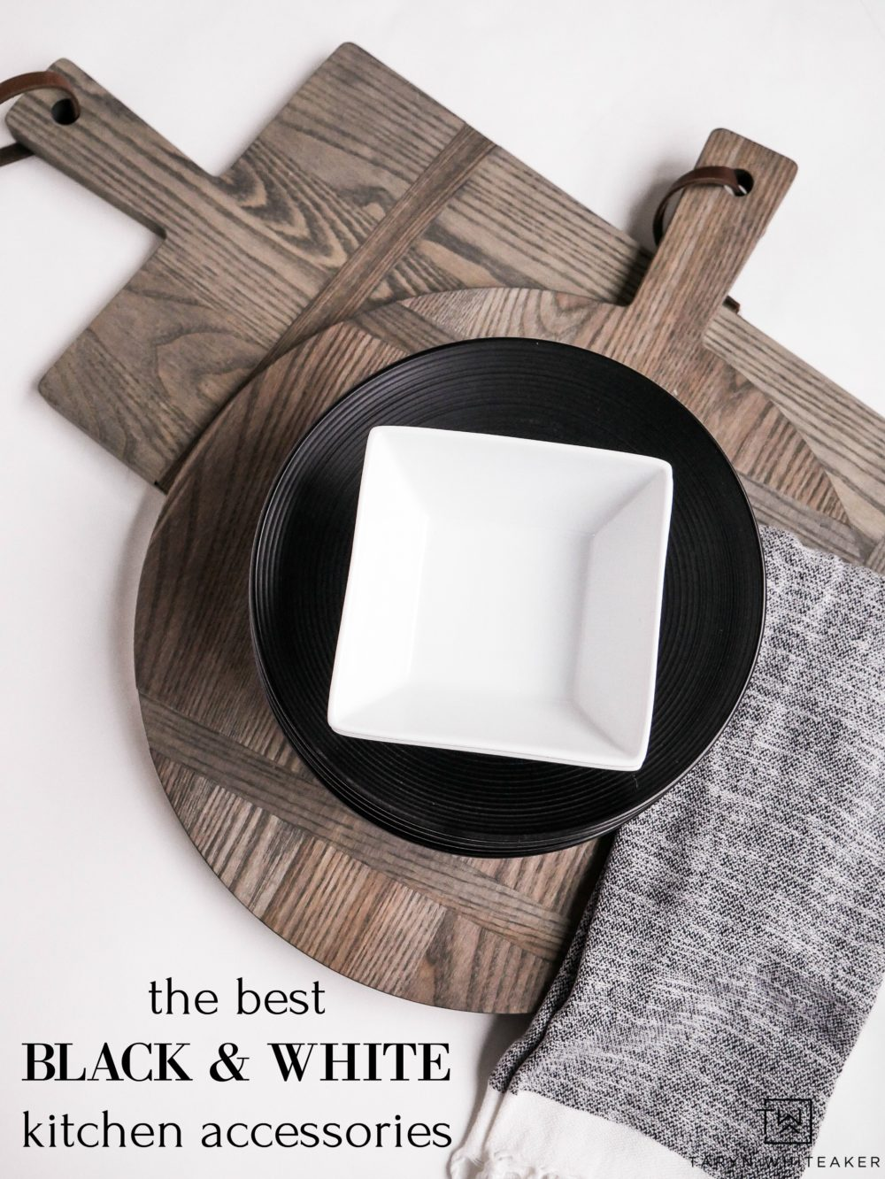 The Best Black and White Kitchen Accessories - Taryn Whiteaker