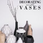 Tips For Decorating With Vases