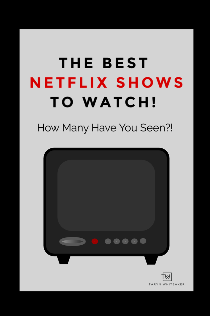 A complete list of all the Netflix shows you should watch! From my personal recommendations to all of yours too!
