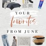 YOUR Favorites From June!